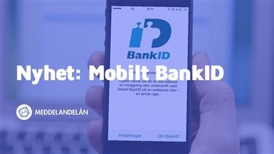 Meddelandelån erbjuder inloggning med Mobilt BankID